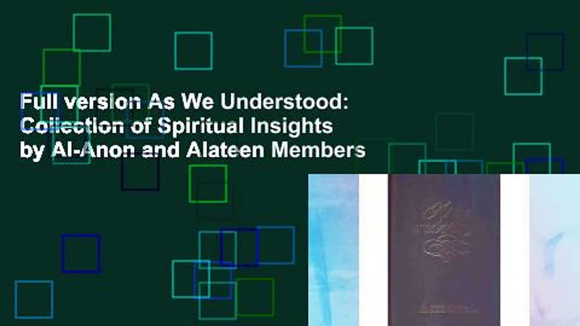 Full version As We Understood: Collection of Spiritual Insights by Al-Anon and Alateen Members