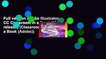 Full version Adobe Illustrator CC Classroom in a Book (2018 release) (Classroom in a Book (Adobe))