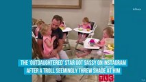 'OutDaughtered' Star Adam Busby Has the Sassiest Response When Someone Asks What His Job Is