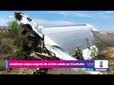 Analizan en Coahuila las cajas negras de avión caído en Monclova | Noticias con Yuriria Sierra