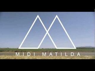 Midi Matilda-Love & The Movies (TRAILER)