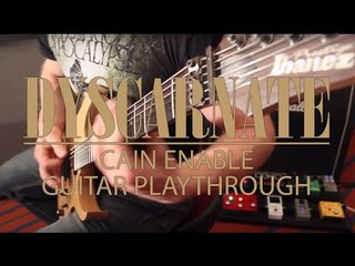 DYSCARNATE - Cain Enable (Guitar Playthrough)
