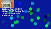 Best product  2014 5th edition. SPSS Basics: Techniques for a First Course in Statistics, by