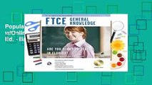 Popular FTCE General Knowledge w/Online Practice Tests, 3rd Ed. - Barry Leasha