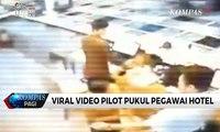 Polisi Tahan Pilot Penganiaya Pegawai Hotel