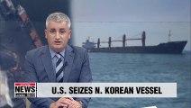 U.S. seizes N.Korean coal vessel that was accused of violating sanctions