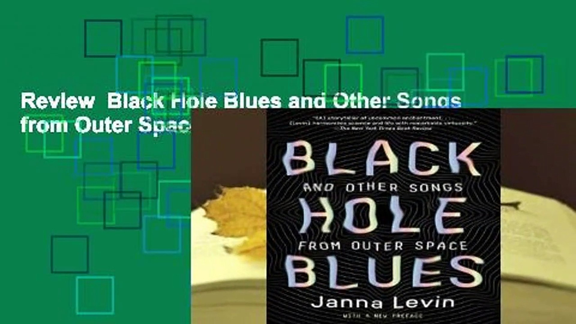 Review  Black Hole Blues and Other Songs from Outer Space - Janna Levin