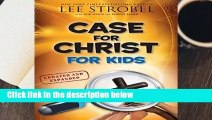About For Books Case for Christ for Kids (Case for    Series for Kids) For Kindle