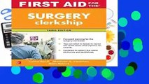 Full E-book  First Aid for the Surgery Clerkship, Third Edition (First Aid Series)  For Kindle
