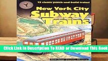 Full E-book  New York City Subway Trains: New York Transit Museum Complete