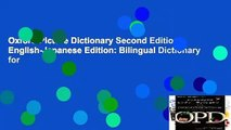 Oxford Picture Dictionary Second Edition: English-Japanese Edition: Bilingual Dictionary for