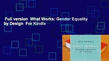 Full version  What Works: Gender Equality by Design  For Kindle