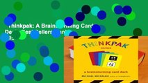 Thinkpak: A Brainstorming Card Deck  Best Sellers Rank : #5