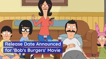 'Bob's Burgers' Is Going From Binge TV To The Big Screen