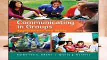 Full E-book Communicating in Groups: Applications and Skills Best Sellers Rank : #4