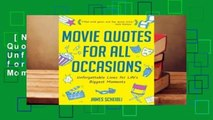[NEW RELEASES]  Movie Quotes for All Occasions: Unforgettable Lines for Life's Biggest Moments by