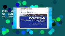 Full version McSa Windows Server 2016 Cert Guide Library (Exams 70-740, 70-741, and 70-742)