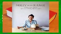 Popular to Favorit  Molly on the Range: Recipes and Stories from An Unlikely Life on a Farm by