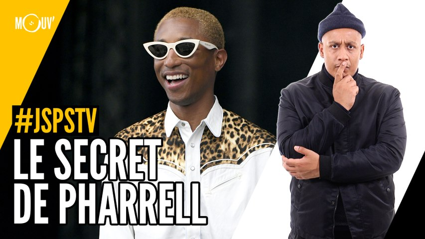 Je sais pas si t'as vu... Le secret de Pharrell