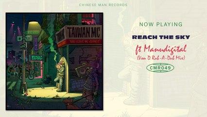 Taiwan MC Ft. Manudigital - Reach The Sky - Von D Rub-A-Dub Mix
