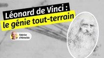 Léonard de Vinci, le génie tout-terrain