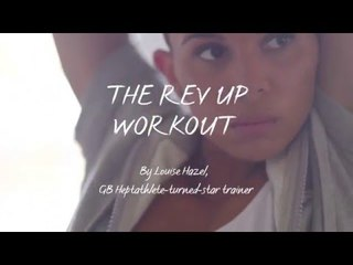 The Rev Up Workout by Louise Hazel (Week 1)