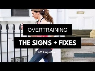 4 Common Overtraining Mistakes & the Fixes by Carly Rowena