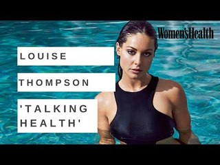 Louise Thompson of Made In Chelsea Talks Health