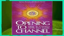 About For Books  Opening to Channel: How to Connect with Your Guide (Birth Into Light)  Best
