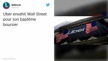 États-Unis. Uber débarque à Wall Street pour son baptême boursier