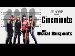 """Steel Panther TV presents: Cineminute """"The Usual Suspects"""""""