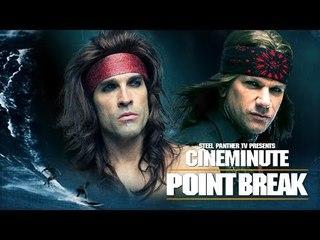 "Steel Panther TV presents: Cineminute ""Point Break"""