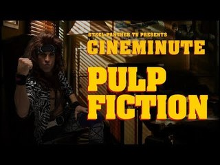 """Steel Panther TV presents: Cineminute """"Pulp Fiction"""""""