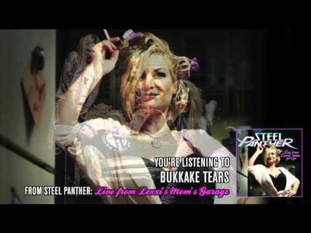 """Steel Panther - """"Bukkake Tears"""" (from Live from Lexxi's Mom's Garage)"""