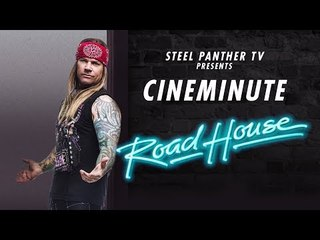 """Steel Panther TV presents: Cineminute """"Road House"""""""