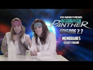 """Steel Panther TV presents: """"Science Panther"""" Episode 2.7"""