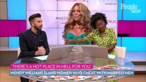 Wendy Williams Slams Women Who Cheat with Married Men in the Wake of Her Divorce