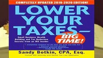 Lower Your Taxes - BIG TIME! 2019-2020:  Small Business Wealth Building and Tax Reduction
