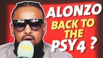 Alonzo prêt à relancer les Psy4 de la Rime ? (interview)