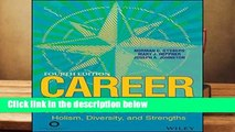 Career Counseling: Holism, Diversity, and Strengths  Review