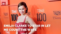 Emilia Clarke Is Cast In 'Let Me Count The Ways'