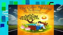 [GIFT IDEAS] The Calm Buddha at Bedtime: Tales of Wisdom, Compassion and Mindfulness to Read with