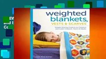 [NEW RELEASES]  Weighted Blankets, Vests, and Scarves: Simple Sewing Projects to Comfort and Calm