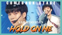 [Comeback Stage] Nam Woo Hyun - Hold On Me(TAG of Golden Child) ,  남우현 -   Hold On Me  (feat  TAG of 골든 차일드)  Show Music core 20190511