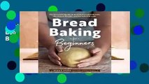 Trial New Releases  Bread Baking for Beginners: The Essential Guide to Baking Kneaded Breads,