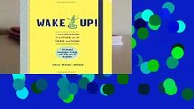 Popular to Favorit  Wake Up!: A Handbook to Living in the Here and Now--54 Playful Strategies to