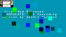 Trial New Releases  CHOCOLATE: The Consuming Passion by Sandra Boynton