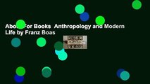About For Books  Anthropology and Modern Life by Franz Boas