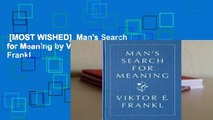 [MOST WISHED]  Man's Search for Meaning by Viktor E. Frankl