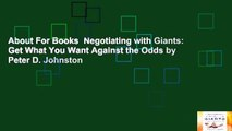 Get What You Want Against the Odds Negotiating with Giants